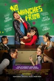 No Manches Frida 2016