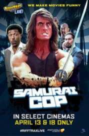 Rifftrax Live: Samurai Cop 2017